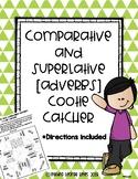 Comparative and Superlative [ADVERB] Cootie Catcher