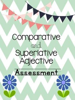 Comparative and Superlative Adjective Assessment