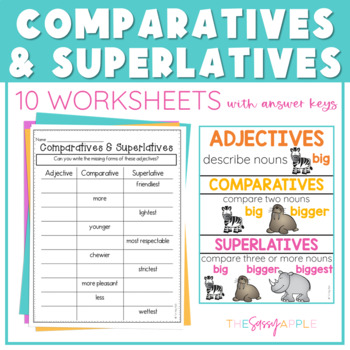 Comparative and Superlative Adjectives: 10 Worksheets with Answer Keys