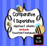 Comparative and Superlative Adjectives & Adverbs PowerPoint and Worksheets