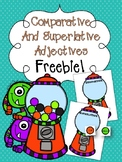 Comparative and Superlative Adjectives FREEBIE!