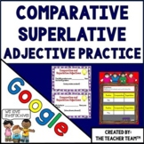 Comparative and Superlative Adjectives | Google Classroom