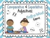 Comparative and Superlative Adjectives Roll-a-Word Game