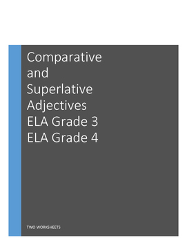 Comparative and Superlative Adjectives, Grade 3, Grade 4 ELA