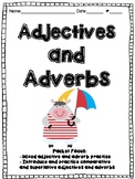 Comparative and Superlative Adjectives and Adverbs  L3.1g