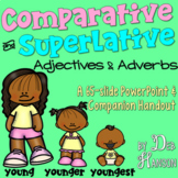 Comparative and Superlative Adjectives and Adverbs: PowerPoint and Handout