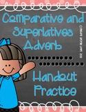 Comparative and Superlative Adverb [Handout Practice]