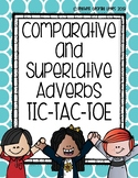 Comparative and Superlative Adverb Tic-Tac-Toe Game