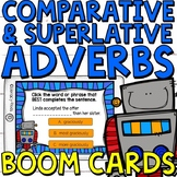 Comparative and Superlative Adverbs Boom Cards (Digital Ta