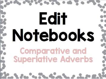 Comparative and Superlative Adverbs Grammar Practice