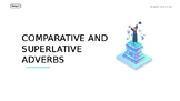 Comparative and Superlative Adverbs Powerpoint
