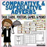 Comparative and Superlative Adverbs Task Cards, Posters, Games, and More