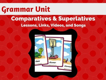 Comparative and Superlative Grammar Unit: Sentence Composing Approach