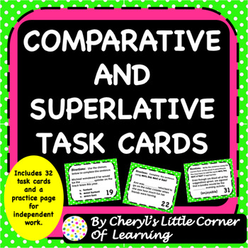 Comparative and Superlative Task Cards