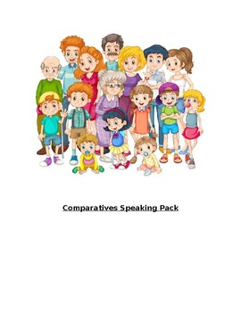 Comparatives Speaking Pack