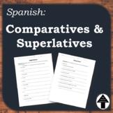 Comparatives Superlatives Spanish Practice Worksheet