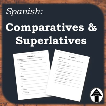 Comparatives Superlatives Spanish Practice Worksheet by The Teacher ...