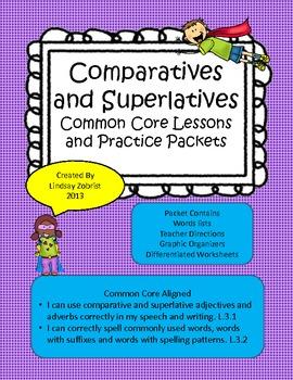 Comparatives and Superlatives 3rd Grade Common Core Lesson