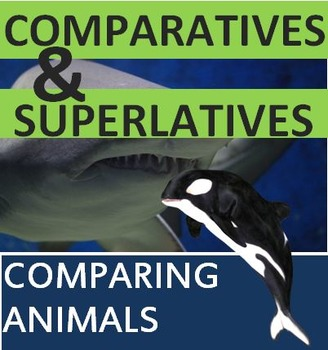 Comparatives and Superlatives Explanation and Integrated Practice  (Adult ESL)
