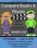 Compare Any Book to Any Movie - Grades 3-6