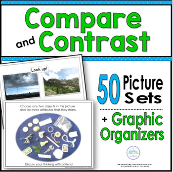 Compare & Contrast ~ 50 Picture Sets and Graphic Organizers