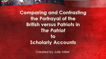 Compare & Contrast British vs. Patriots PowerPoint