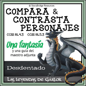 Compare & Contrast Characters-A Short Fantasy for Spanish Reading Comprehension