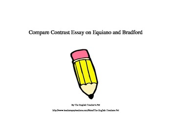 compare contrast essay on equiano and bradford by the english  compare contrast essay on equiano and bradford by the english teacher s pet