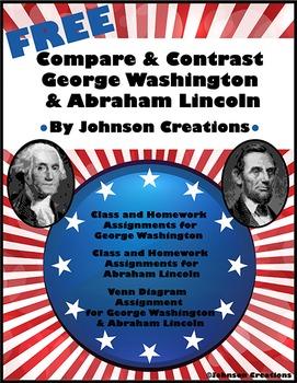 Compare & Contrast George Washington & Abraham Lincoln