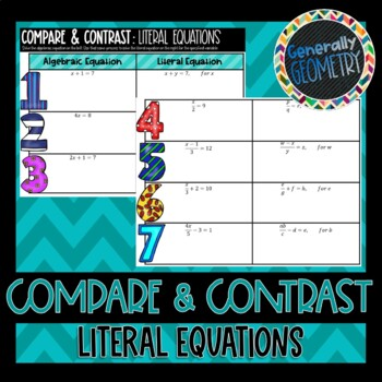Compare & Contrast: Literal Equations; Solving for a varia