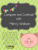 Compare & Contrast Story Elements using Kate DiCamillo's Mercy:RL 3.9