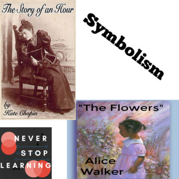 "Compare & Contrast Symbolism in ""The Flowers"" and ""The Story of an Hour"""