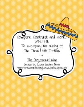 Compare & Contrast Unit: The Gingerbread Man & The Runaway Tortilla