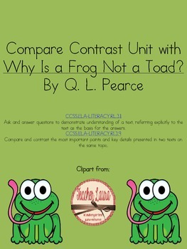 Compare Contrast Unit using Why Is a Frog Not a Toad?