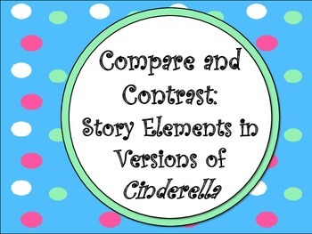 Compare & Contrast Using Cinderella
