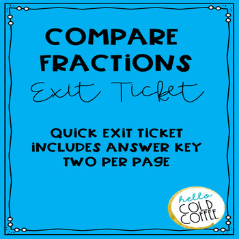Compare Fractions Exit Ticket FREEBIE