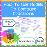 Compare Fractions Using Models PowerPoint Teachers Resourc