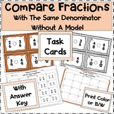 Compare Fractions With the Same Denominator Task Cards (Without a Model)