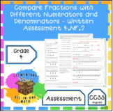 Compare Fractions with Different Numerators and Denominators -Written Assessment