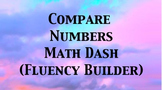 Comparing Numbers Fluency Math Dash