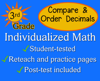 Compare / Order Decimals, 3rd grade - worksheets - Individualized Math