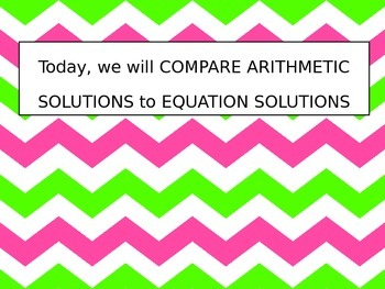 Compare Real World Arithmetic Solution to Algebraic Solution Powerpoint