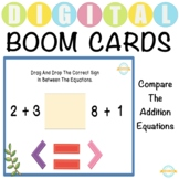 Compare The Addition Equations - Boom Cards™