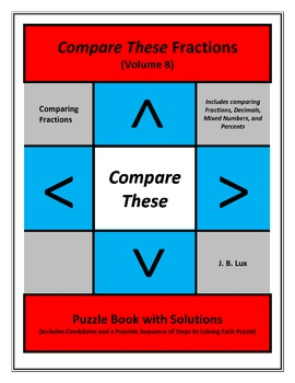 Compare These Fractions (Volume 8) Puzzle Book