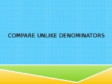Compare Unlike Denominators