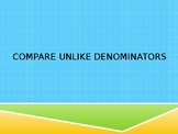 Compare Unlike Denominators
