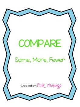 Compare Using Same, More and Fewer