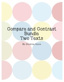 Compare and Contrast 2 Texts Bundle