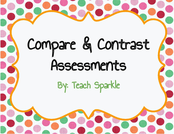 Compare and Contrast Assessments