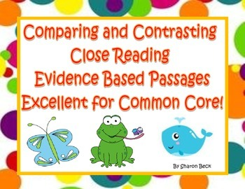 Compare and Contrast Close Reading Evidence Based Reading